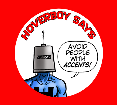 HOVERBOY SAYS accents