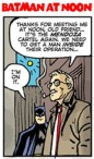 For last week's equally Batman-centric Bun Toon, click the Commissioner's pipe above.