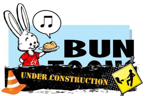 bun toon under construction