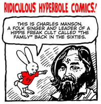 For last week's Bun Toon featuring loveable Charlie Manson, click here.