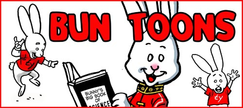 Ty cannot come to the Bun Toon today, as he is at a large comic convention in Toronto.  At the sound of the beep, please enjoy these Bun Toon re-runs.