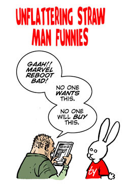 For last week's snide, fan-baiting Bun Toon, click here.
