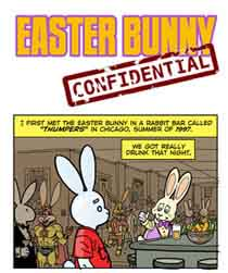 For a fairly disgusting Easter Bun Toon, click here