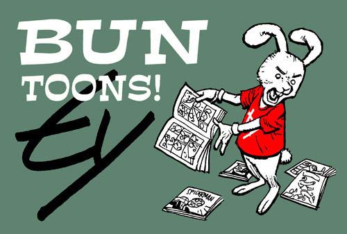 Na-na-na-na-na-na-na-na-na-na-na-na-na-na-na-na-Bun Toons!