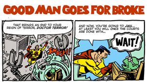 For last week's Bun Toon featuring GOOD MAN, Co-Created by Bob Kane, click here.