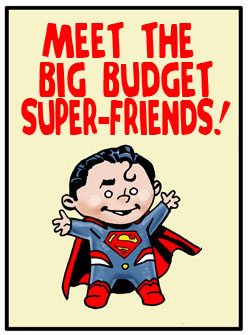 big budget superfriends LINK
