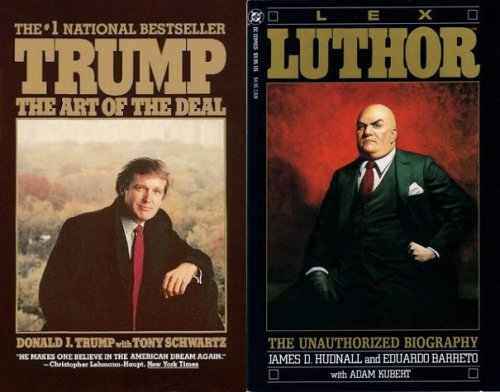donald-trump-art-of-the-deal-lex-luthor-unauthorized-biography-full-combo